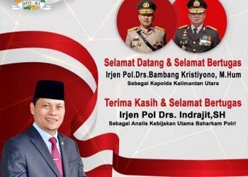 Pimpinan Komite II DPD RI Hasan Basri mengucapkan selamat datang kepada Kapolda Kaltara yang baru Irjen Pol. Drs. Bambang Kristiyono M.Hum yang resmi menggantikan Irjen Pol. Drs. Indrajit, SH.